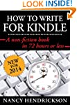 How to Write for Kindle: A Non-Fictio...