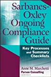 img - for Sarbanes-Oxley Ongoing Compliance Guide: Key Processes and Summary Checklists by Marchetti, Anne M. (March 30, 2007) Paperback book / textbook / text book