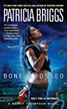 Bone Crossed (Mercy Thompson)