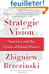Strategic Vision: America and the Cri...