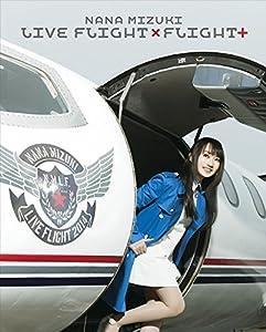 NANA MIZUKI LIVE FLIGHT×FLIGHT+ [Blu-ray]