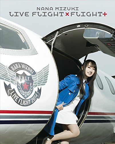 NANA MIZUKI LIVE FLIGHT��FLIGHT+ [Blu-ray]