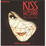 Kiss Of The Spider Woman: The Musical - Original Cast Recording (Original London Cast) ~ Chita Rivera