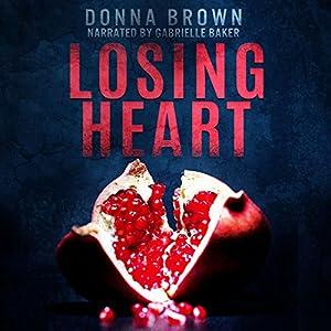 Losing Heart Audiobook