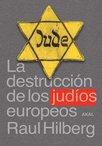 La destrucción de los judíos europeos (Cuestiones de antagonismo)