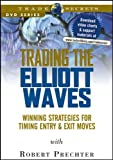img - for Trading the Elliott Waves: Winning Strategies for Timing Entry and Exit Moves (Wiley Trading Video) book / textbook / text book