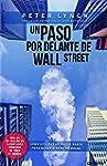 Un Paso Por Delante De Wall Street (S...
