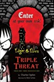 Triple Threat (Boxed Set): Their First Three Misadventures: Rare Beasts, Tourist Trap, Under Town (Edgar & Ellen)