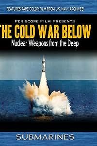 Submarines: The Cold War Below