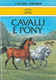 img - for Cavalli e pony. book / textbook / text book