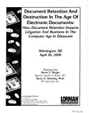 img - for Document Retention and Destruction in the Age of Electronic Documents: How Document Retention Impacts Litigation and Business in the Computer Age book / textbook / text book