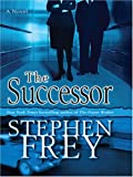 The Successor (Thorndike Core) (0786293896) by Frey, Stephen