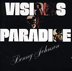 Benny Johnson Visions Of Paradise