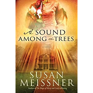 A Sound Among the Trees: A Novel