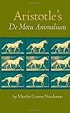 Aristotle's De Motu Animalium (0691020353) by Nussbaum, Martha C.