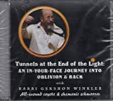 img - for Tunnels At the End of the Light: An In-your-face Journey Into Oblivion & Back book / textbook / text book