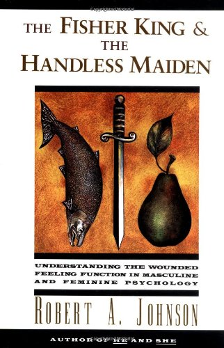 The Fisher King and the Handless Maiden: Understanding...