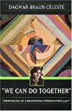 img - for We Can Do Together: Impressions of a Recovering Feminist First Lady book / textbook / text book