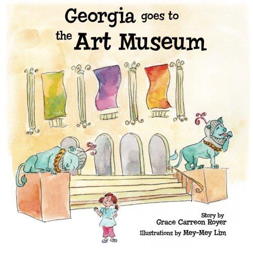 Georgia Goes to the Art Museum PDF