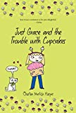 img - for Just Grace and the Trouble with Cupcakes (The Just Grace Series) book / textbook / text book