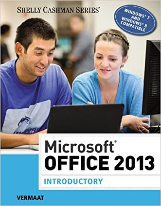 Microsoft Office 2013: Introductory (Shelly Cashman Series) written by Misty E. Vermaat