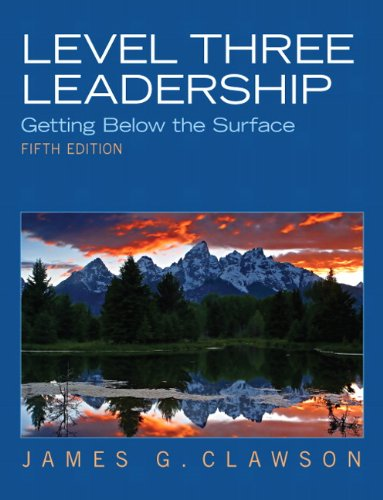 Level Three Leadership: Getting Below the Surface (5th...
