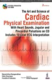 img - for The Art and Science of Cardiac Physical Examination: With Heart Sounds, Jugular and Precordial Pulsations on Cd Includes 12-lead ECG Interpretation book / textbook / text book