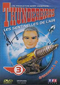 Thunderbirds: les sentinelles de l'air n°3