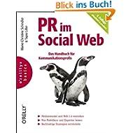 PR im Social Web: Das Handbuch für Kommunikationsprofis