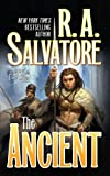 R. A. Salvatore The Ancient (Bello)