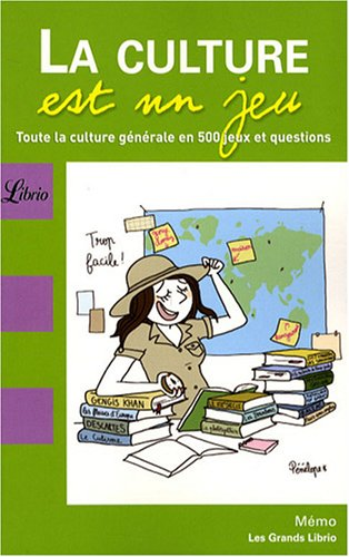 Librio: LA Culture Est UN Jeu (French Edition)