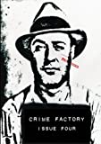 img - for Crime Factory Issue 4 (Volume 2) book / textbook / text book