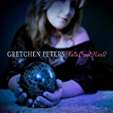 Gretchen Peters Hello Cruel World