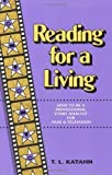 img - for Reading for a Living: How to Be a Professional Story Analyst for Film and Television by T. L. Katahn (1990-08-01) book / textbook / text book