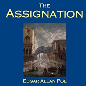 The Assignation | [Edgar Allan Poe]