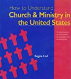 img - for How to Understand Church and Ministry in the United States (The Crossroad Adult Christian Formation Program) book / textbook / text book