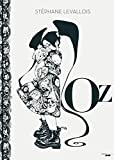Oz par Stéphane Levallois