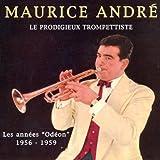 echange, troc Maurice André - Le Prodigieux Trompettiste