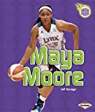 img - for Maya Moore (Amazing Athletes (Paperback)) book / textbook / text book