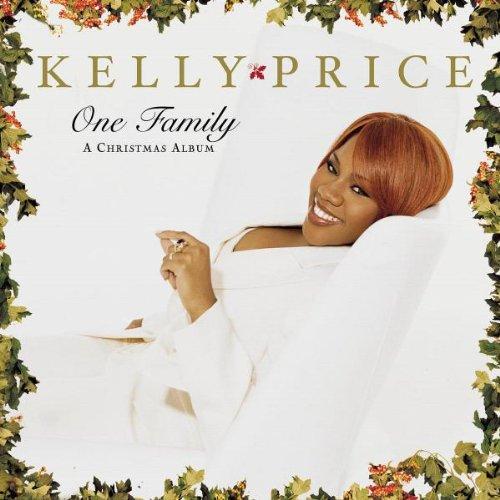 Kelly Price - One Family: A Christmas Album - Zortam Music