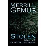 Stolen (Bitten Series Book 2) ~ Merrill Gemus