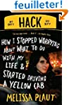 Hack: How I Stopped Worrying About Wh...