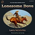 Lonesome Dove (       UNABRIDGED) by Larry McMurtry Narrated by Lee Horsley