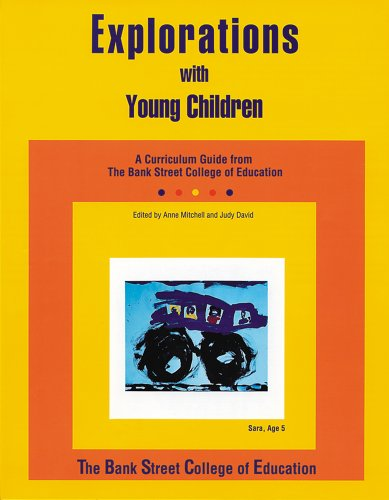 Explorations with Young Children: A Curriculum Guide from...