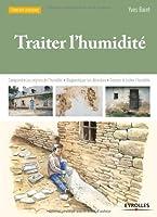 Traiter l'humidité :  Comprendre les origines de l'humidité, Diagnostiquer les désordres