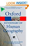A Dictionary of Human Geography (Oxford Paperback Reference)