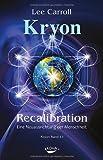 Recalibration - Eine Neuausrichtung der Menschheit