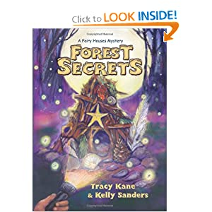 Forest Secrets: A Fairy Houses Mystery (The Fairy Houses Series)