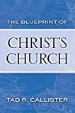The Blueprint of Christ's Church