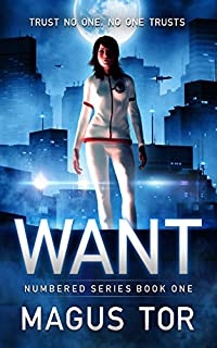 Want: Trust No One, No One Trusts by Magus Tor ebook deal